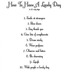 #How to have a #lovely #Day.?