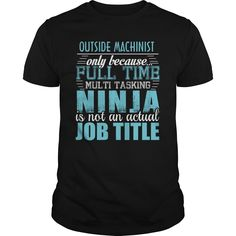 (Tshirt Coupon Today) OUTSIDE MACHINIST Ninja T-shirt [Guys Tee, Lady Tee][Tshirt Best Selling] Hoodies, Funny Tee Shirts