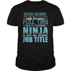 (Tshirt Coupon Today) OUTSIDE MACHINIST Ninja T-shirt [Guys Tee, Lady Tee][Tshirt Best Selling] Hoodies, Funny Tee Shirts
