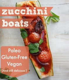 Zucchini Boats  INGREDIENTS: 4 green zucchinis 1 cup marinara sauce 1/4 cup red onion, thinly sliced 1/4 cup olives, halved 1/2 cup grape tomatoes, halved fresh basil  INSTRUCTIONS: Cut zucchinis in half lengthwise and use a spoon to scoop out the insides. Fill each zucchini boat with 1 – 2 Tablespoons of marinara sauce Top with sliced olives, red onions, and tomato halves. Season with salt and pepper, and bake for 20-25 minutes at 400 degrees. Garnish with basil and enjoy!  www.Cookapp.com