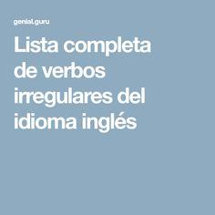 Lista completa de verbos irregulares del idioma inglés