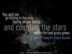 Fishin In The Dark - Nitty Gritty Dirt Band