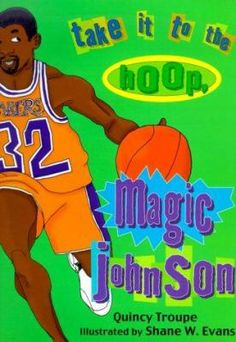 Cover image for Take it to the hoop, Magic Johnson
