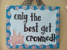 only the best get crowned