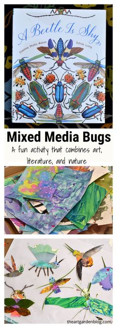 Create mixed media bugs inspired by the book, A Beetle is Shy. This mixed media art activity combines art, literature, and nature / Children's books / Art activities for kids