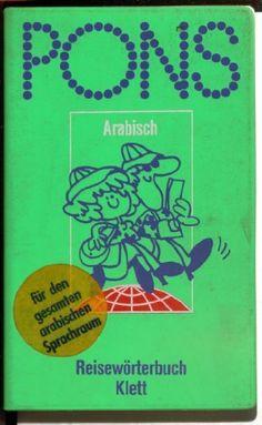 PONS Reisewörterbuch Arabisch , http://www.amazon.de/dp/3125181100/ref=cm_sw_r_pi_dp_.4kZqb0P9TJ1J