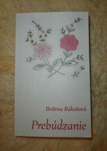Božena Rákošová: Prebúdzanie (písmo na obálke Preissig Antikva)