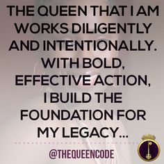 The Queen that I am