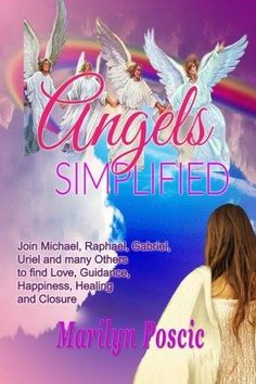"""Angels Simplified"" Review!  ""Fascinating book! It opened my mind to all the help out there, that I am not tapping into! Amazing to me that Marilyn can see/sense these beings, and enlist their help. I am hoping to learn to do the same."" - J.R.Hagens https://www.amazon.com/Angels-Simplified-Marilyn-Poscic/dp/1511522712/ref=sr_1_1?s=books&ie=UTF8&qid=1430326780&sr=1-1&keywords=angels+s"