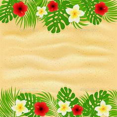 Buy Frame of Palm Leaves and Flowers on Sandy Background by losw on GraphicRiver. Frame of palm leaves with tropical flowers. Frangipani and hibiscus with green leaves on sandy background, illustration. Hawaiian Invitations, Luau Party Invitations, Free Printable Birthday Invitations, Moana Background, Hawaiian Background, Background Banner, Powerpoint Background Design, Poster Background Design, Hibiscus Clip Art