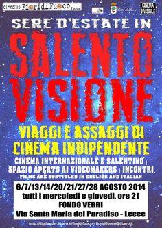 http://www.tredicionline.it/appuntamenti/details/89-salento-visione.html La rassegna sarà caratterizzata da una serie di incontri culturali e dibattiti a tema sulla storia del cinema e sulla musica