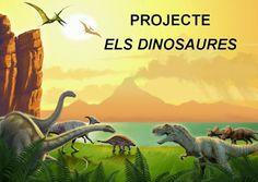 PETIT MON: PROJECTE DINOSAURES Projecte de treball per P4