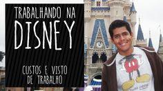 Trabalhar na Disney: Custos e visto de trabalho para os EUA