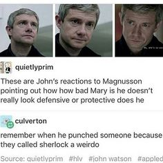 Even tho I ship Johnlock, I think this is because he also doesn't really like mary being what she is Sherlock Bbc, Sherlock Tumblr, Sherlock Fandom, Benedict Cumberbatch Sherlock, Funny Sherlock, Watson Sherlock, Jim Moriarty, Sherlock Quotes, Supernatural Fandom