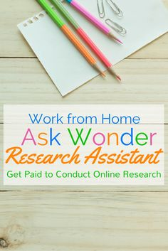 Are you great at online research? Put your skills to work as an Ask Wonder Research Assistant. Learn more about this flexible work from home job including how to apply and reviews from current Wonder research assistants.