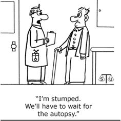 Ha basically every doctor in the world ha ha ha... great..
