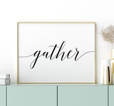 Gather Printable Art, Thanksgiving Decor, Gather Sign, Gather Wall Art, Thanksgiving Printable Quote Wall Decor *INSTANT DOWNLOAD* Printable Quotes, Printable Art, Printables, Wall Decor Quotes, Quote Wall, Printing Websites, Online Printing, Christmas Planters, In Christ Alone