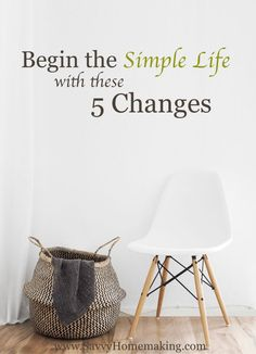 Begin the Simple Lif