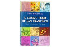 A Cook's Tour of San Francisco