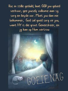 Evening Greetings, Goeie Nag, Goeie More, Sleep Tight, Afrikaans, Good Night, Messages, Quotes, Patience
