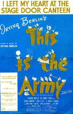 I Left My Heart At The Stage Door Canteen. Irving Berlin. Instant download
