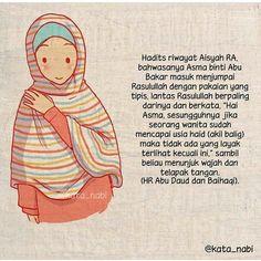 @kata_nabi . Hijab itu menjaga maka berhijablah dengan sederhana. Hijab itu melindungi maka berhijablah yang syari. . Wanita yang menutup diri dengan hijabnya akan dicintai lelaki yang teguh dengan imannya. InsyaaAllah .