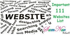 You need to know the Top 111 Important Websites list. These websites are helping you by several ways in day-to-day life in terms of Job, Money, Career, See the list of those Website now.