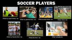 only soccer players would get this one