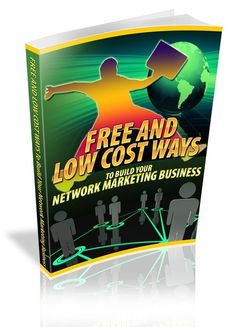 Free And Low Cost Ways To Build Your Network Marketing Business - ebook Viral Marketing, Business Marketing, Internet Marketing, Marketing Tools, Advertising Space, Tight Budget, Budgeting, This Book, Teaching