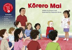 Kōrero Mai (Speak to Me) - Te Reo Singalong Picture Song, Children's Picture Books, List Of Activities, Sentence Structure, English Translation, Three Kids, Story Time, Sentences, Vocabulary