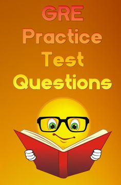 something familiar. Take a look at these GRE practice test questions to help you become more familiar with the actual GRE exam. Gre Prep, Test Prep, Gre Tips, Gre Practice Test, Gre Study, Gre Exam, Physical Therapy School, School Info, Graduate School