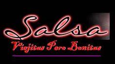 Salsa Viejita Pero Bonitas Del Recuerdo - YouTube