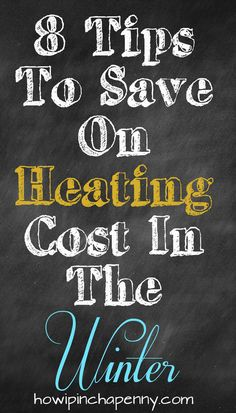 8 Tips To Save On Heating Cost In The Winter