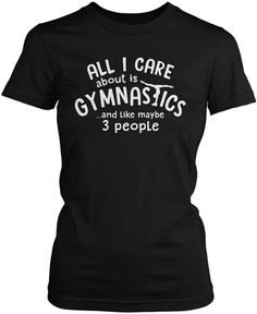 All I Care About Is Gymnastics. The perfect t-shirt for anyone who loves gymnastics! Order here - https://diversethreads.com/products/all-i-care-about-is-gymnastics?variant=19540012869