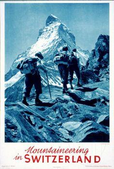 Mountaineering In Switzerland Matterhorn Zermatt 1930 - Mad Men Art: The Vintage Advertisement Art Collection Zermatt, Vintage Ski Posters, Retro Poster, Photomontage, Tourism Poster, Bergen, Rock Climbing, Alpine Climbing, Mountaineering