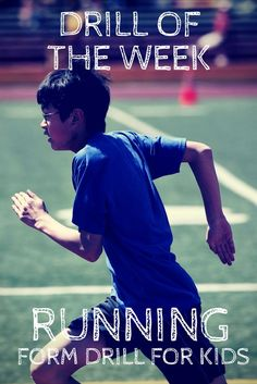 Drill of the Week: Running Form Drill for Kids - Running Diet, Running Drills, Running Form, Running On Treadmill, Running Club, Kids Running, Running Workouts, Running Injuries, Soccer Training