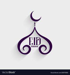 Creative eid mubarak festival background vector image on VectorStock Eid Mubarak Logo, Eid Mubarak Stickers, Eid Mubarak Wishes, Poster Ramadhan, Eid Mubarik, Ramadan Lantern, Eid Cards, Eid Mubarak Greetings, Sad Drawings