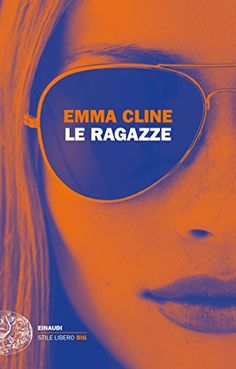 Le ragazze di Emma Cline Show, Book Lists, Book Design, Book Lovers, New Books, Audiobooks, This Book, Reading, Movie Posters