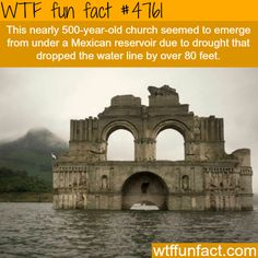 500-year-old church emerges from under a Mexican reservoir - WTF fun facts