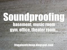 DIY:: Amazing !! How to {Soundproof} a room on a {Budget!} Excellent Tutorial !  Blogger uses ceiling tiles mounted on the walls.  Optional:  paint or cover with fabric.  Now on my bucket list / to do list for the bedrooms.