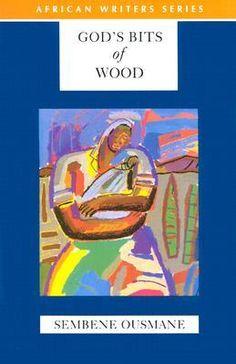 God's Bits of Wood (Senegal)