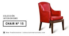 Chair Nº 15 I The New Traditionalists C. Interiorismo