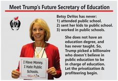 And let's not forget that she has said repeatedly public school teachers are paid too much!