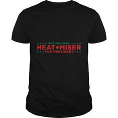 Awesome Tee  Heat Miser for President Funny Christmas TV Show  T shirts