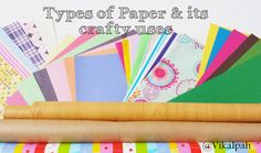 Vikalpah: Let's talk about Paper - Types of Paper & its crafty uses