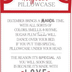 Magical Pillowcase Christmas Poem..Cute to start as a tradition