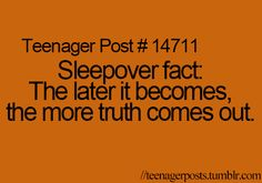 Teenager post: Sleepover fact