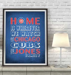"""Chicago Cubs Baseball Inspired Personalized & Customized ART PRINT- """"Home Is"""" Parody Retro Unframed Print"""