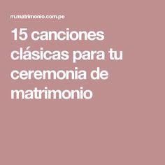 15 canciones clásicas para tu ceremonia de matrimonio