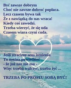 Polish Language, Good Morning Funny, Powerful Words, Motto, Proverbs, Texts, Poems, Wisdom, Thoughts